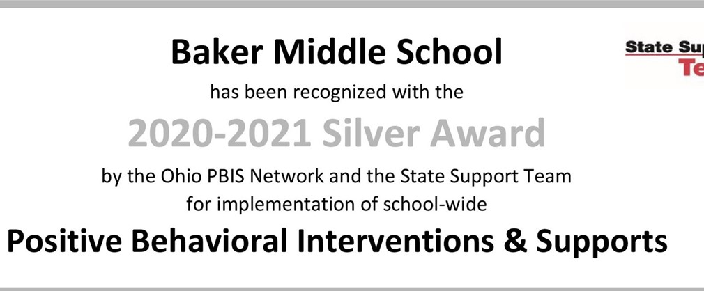 Baker Middle School 2020-2021 Silver Award PBIS